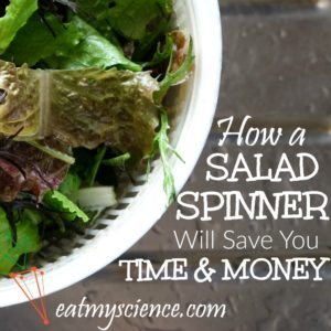 How a Salad Spinner Will Save You Time and Money