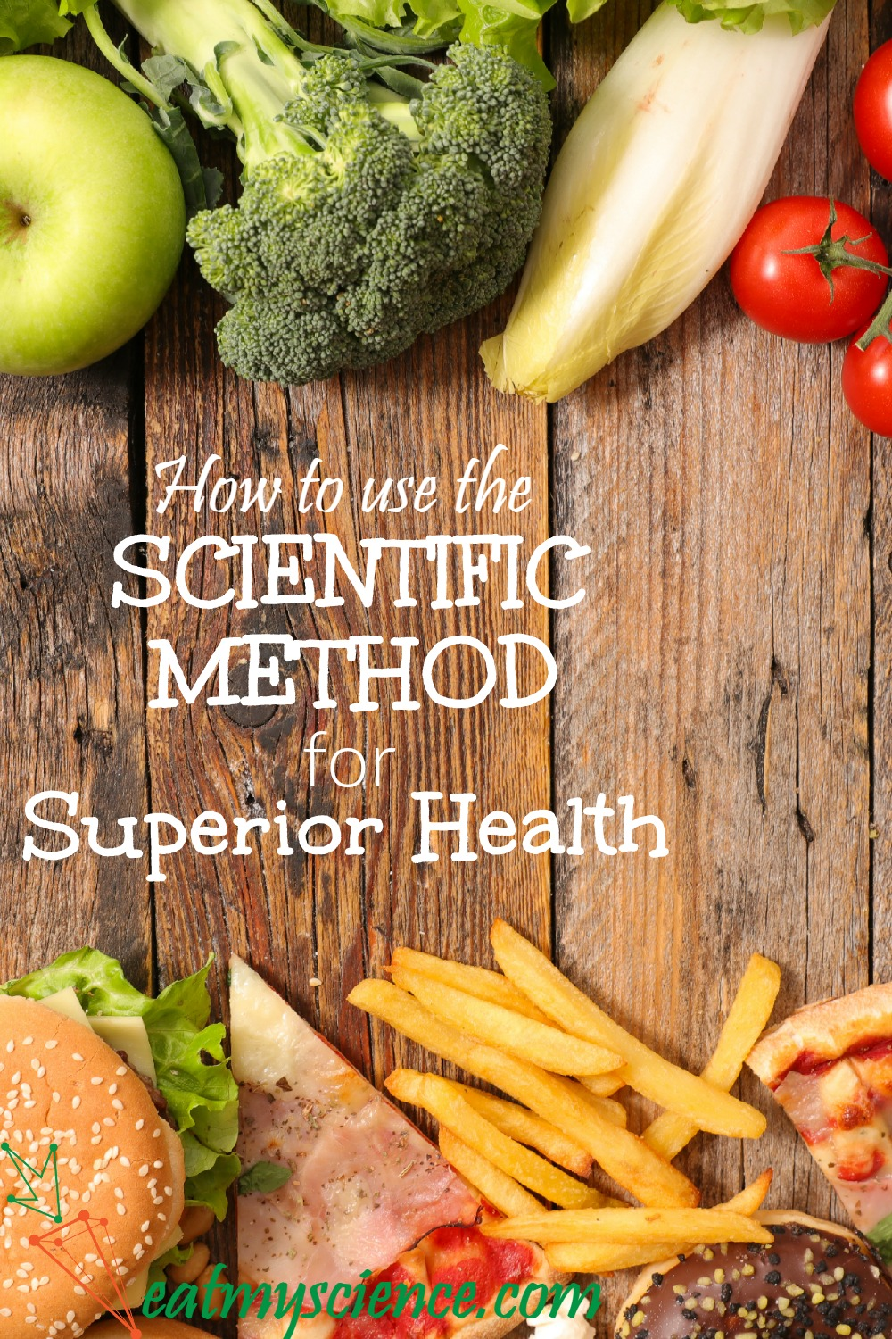 You can apply the scientific method to your daily eating patterns to find your perfect diet