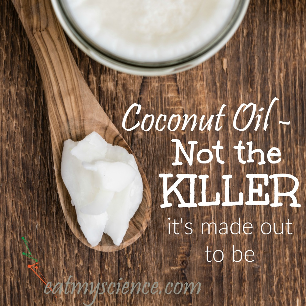 Coconut Oil - Not the Killer It's Made Out to Be. Coconut is full of saturated fats, yes, but saturated fats are not inherently bad. Coconut oil still has tons of health benefits