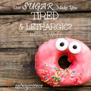 Does Sugar Make You Tired, Lethargic? Here's Why
